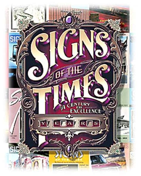 A Sign Of The Times signs of the times magazine 100th anniversary