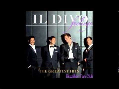 il divo greatest hits alone the greatest hits il divo