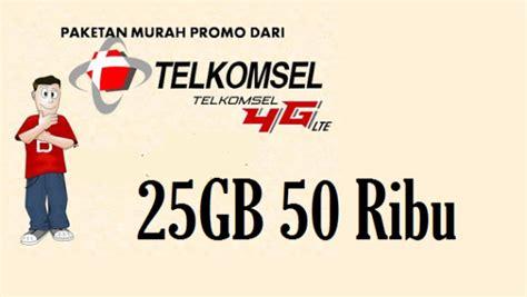 promo kuota telkomsel 2018 kode paket murah kuota internet 25gb rp 50 ribu dari