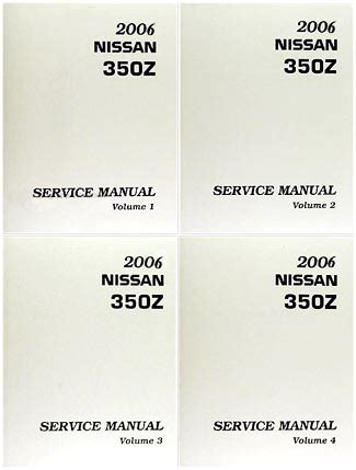 2006 nissan 350z factory service manual complete 4 volume set factory repair manuals