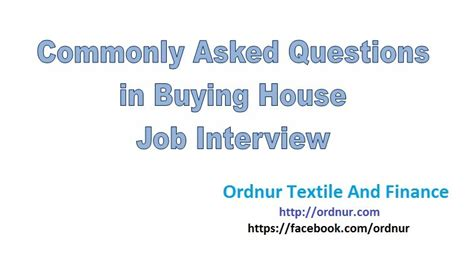 house buying questions buying house interview questions ordnur textile and finance