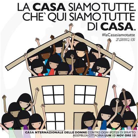 casa delle donne roma lacasasiamotutte voci femministe in difesa della casa