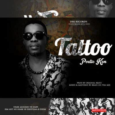 Tattoo Mp3 Tooxclusive | poetic ken tattoo tooxclusive