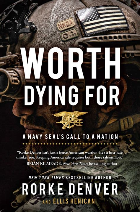 navy seal creed official worth dying for book by rorke denver ellis henican