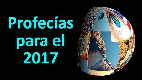 predicciones el samaritano 2016 profec 237 as para el 2017 vidshaker