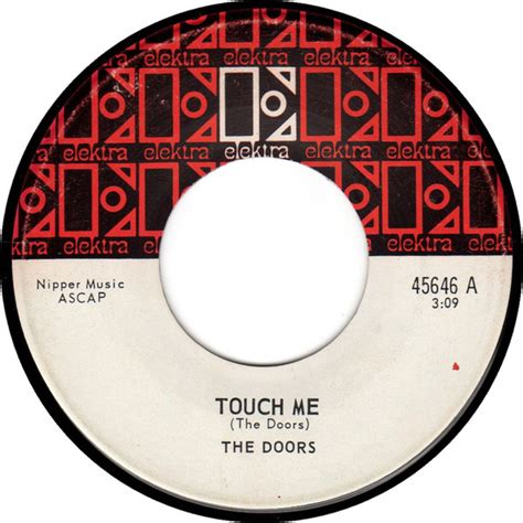 Touch Me Doors by The Doors Touch Me Child Vinyl At Discogs