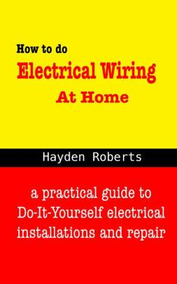 how to do electrical wiring at home by hayden