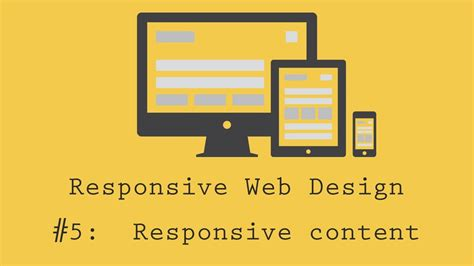 responsive website tutorial youtube responsive web design tutorial 5 making content
