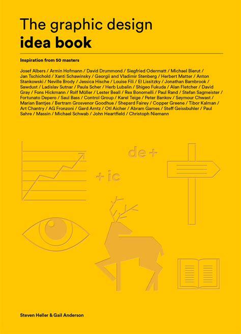 design idea book the graphic design idea book by various artists