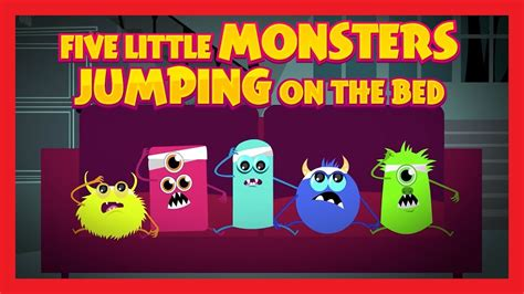 monsters jumping on the bed five little monsters jumping on the bed nursery rhymes