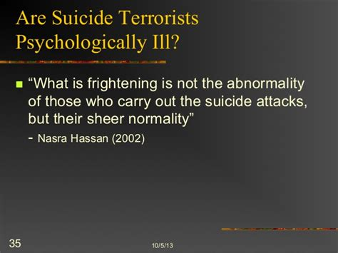 who becomes a terrorist and why the psychology and sociology of terrorism books psychology of terrorism