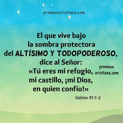 imagenes y frases cristianas de proteccion promesas cristianas del salmo 91 parte 1 vers 237 culos de