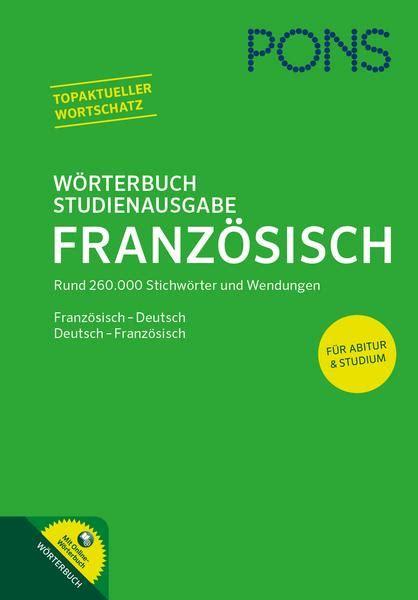 Musterbriefe Französisch Pons Pons W 246 Rterbuch Studienausgabe Franz 246 Sisch Null Buch