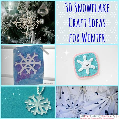 Winter Paper Crafts For - 30 snowflake craft ideas for winter allfreeholidaycrafts