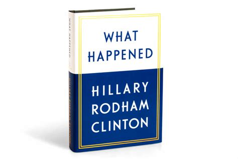 this is what happened books what happened hillary s new book isn t out yet but