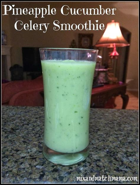 Pineapple Celery Detox Smoothie by 17 Best Images About Smoothies On Whey Protein