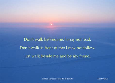 be my quotes walk beside me and be my friend omar m kiam