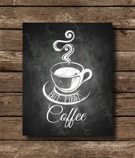 but first coffee chalkboard home or office sign diy download and print printable file