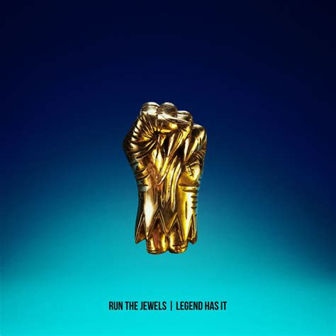 Has It run the jewels legend has it lyrics genius lyrics