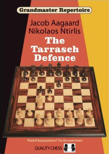 the defense a novel books grandmaster repertoire 10 the tarrasch defence