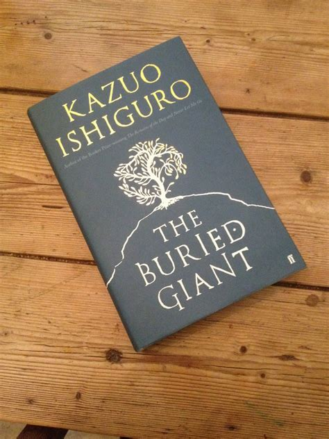 The Buried book review the buried by kazuo ishiguro