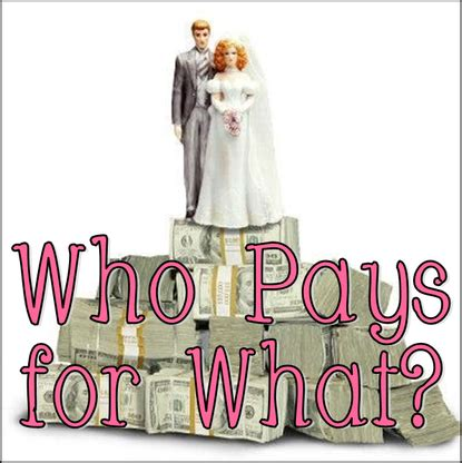 traditional wedding etiquette a breakdown of who pays for what wedding budget