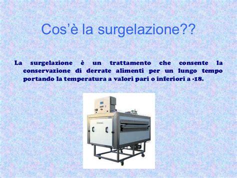 surgelazione alimenti la surgelazione