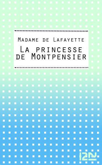 libro la princesse de montpensier la princesse de montpensier lisez