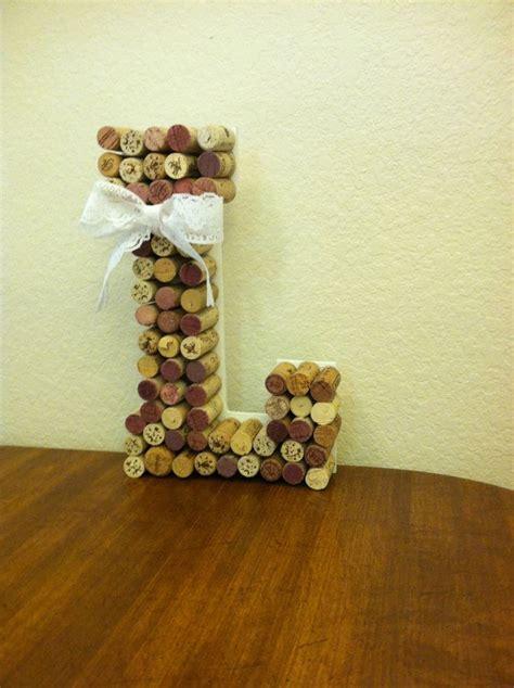 Wine Cork L by 1000 Ideas About Wine Cork Letters On Corks Cork Letters And Wine Cork Projects