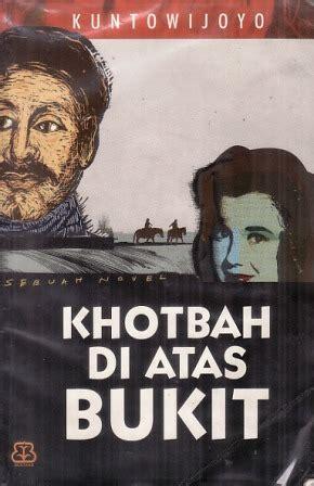 Khotbah Di Atas Bukit Freesul khotbah di atas bukit by kuntowijoyo reviews discussion
