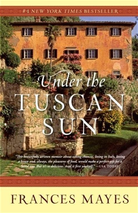 the new a tuscan villa shakespeare and books the tuscan sun by frances reviews