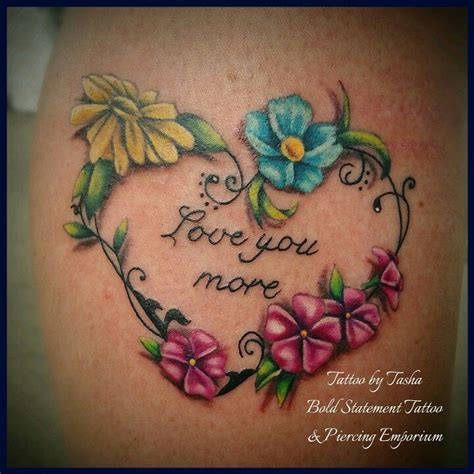 love you more tattoo memorial flower feminine ink with i you more