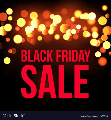 black friday light sale black friday sale lights bokeh background vector by