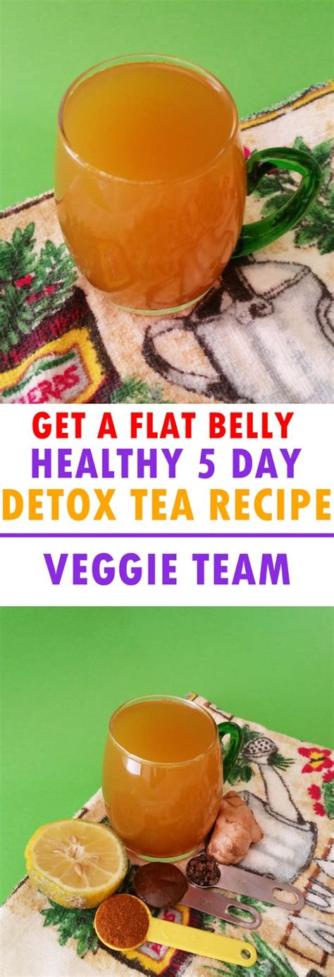Belly Detox Tea by Get A Flat Belly With This Healthy 5 Day Detox Tea Recipe