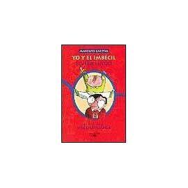 libro yo y el imbecil llibres el bloc de sis 232 del pau casals 2012 2013 p 224 gina 2