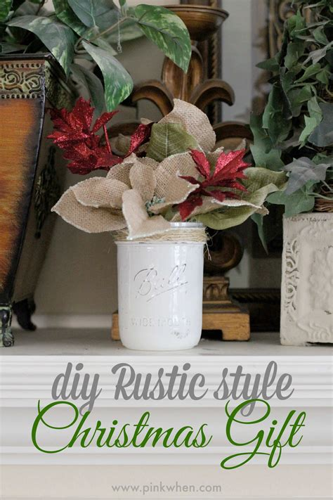 diy rustic christmas gift idea page 2 of 2 pinkwhen