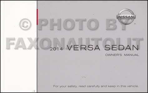 manual repair autos 2010 nissan versa user handbook 2014 nissan versa sedan owner s manual original