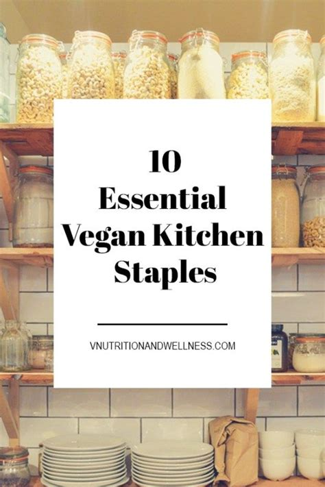 Pdf Vegan Pantry Staples by 17 Best Ideas About Pantry Staples List On