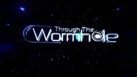 through the wormhole with freeman episodes through the wormhole free through the