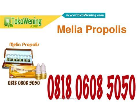 Obat Tetes Telinga Propolis 0818 0608 5050 Obat Melia Propolis Untuk Mata Obat Tetes