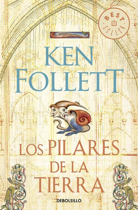 libro els pilars de la los pilares de la tierra ken follett comprar el libro