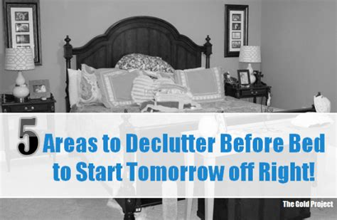 Right Before Bed by 5 Areas To Declutter Before Bed To Start Tomorrow Right