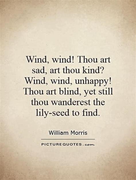 Lyrics To Love Is Blind Wind Wind Thou Art Sad Art Thou Kind Wind Wind