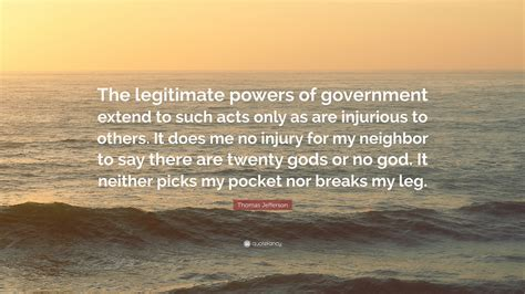 what is legitimate government books jefferson quote the legitimate powers of
