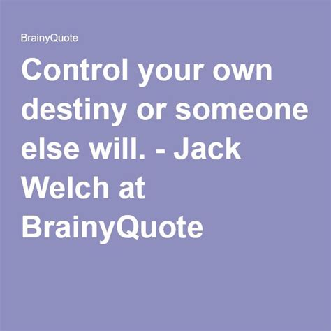 welch quotes the 25 best welch quotes ideas on