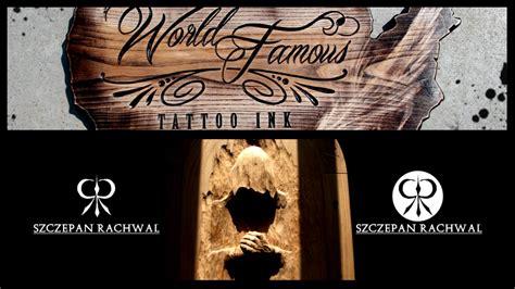 world famous tattoo ink logo snycerstwo logo quot world famous tattoo ink quot youtube