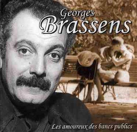 Brassens Banc by ベンチの恋人たち Les Amoureux Des Bancs Publics アミカル ド シャンソン