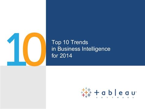 Top Mba 2014 by Top Ten Business Intelligence Trends For 2014