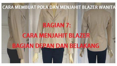 membuat pola baju blazer cara membuat pola dan menjahit baju blazer wanita dewasa