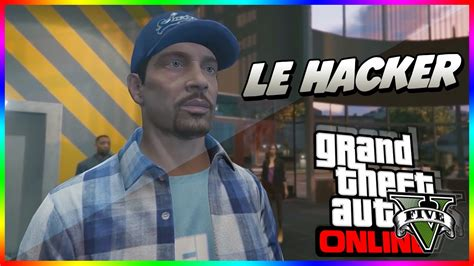 hacker un film le hacker un incroyable film r 233 alis 233 sur gta 5 youtube